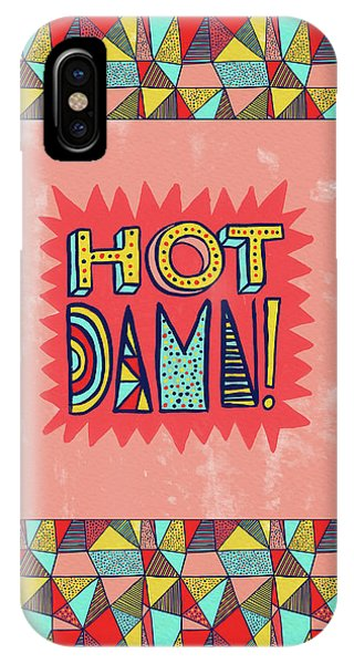 Hot Damn IPhone Case
