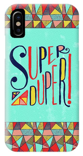 Super Duper IPhone Case