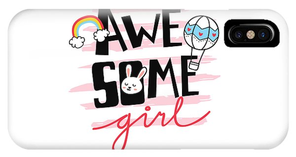 Awesome Girl - Baby Room Nursery Art Poster Print IPhone Case