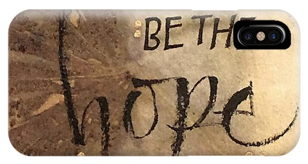 Be The Hope IPhone Case