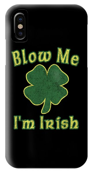 St. Patricks Day iPhone Case - Blow Me Im Irish Vintage by Flippin Sweet Gear