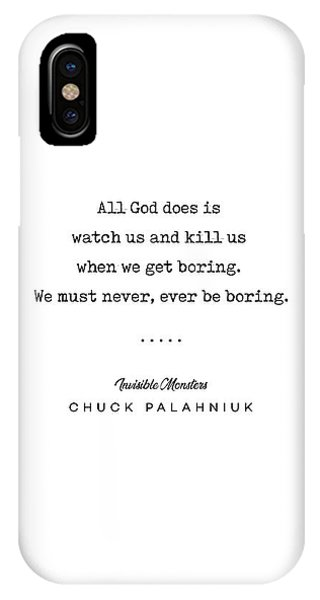 Simple iPhone Case - Chuck Palahniuk Quote 01- Invisible Monsters - Minimal, Modern, Classy, Sophisticated Art Prints by Studio Grafiikka