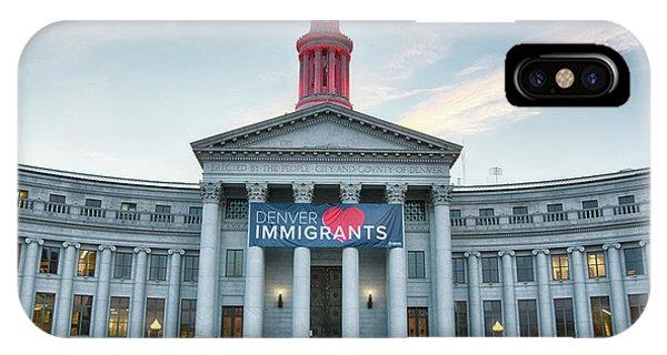 Denver Loves Immigrants IPhone Case