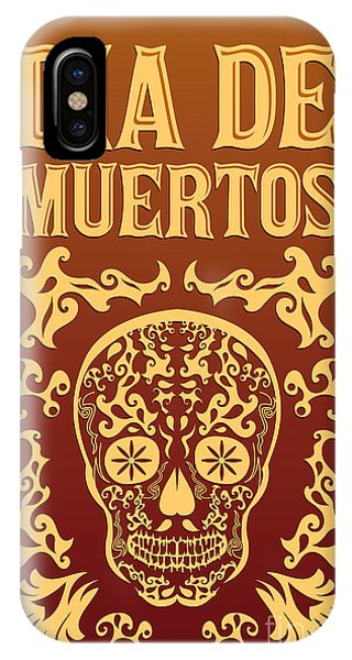 Culture iPhone Case - Dia De Muertos - Mexican Day Of The by Julio Aldana