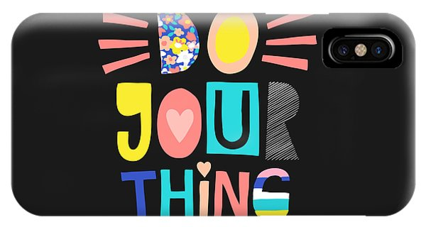 Do Your Thing - Baby Room Nursery Art Poster Print IPhone Case