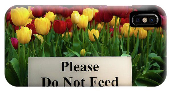 Dont Feed The Tulips IPhone Case
