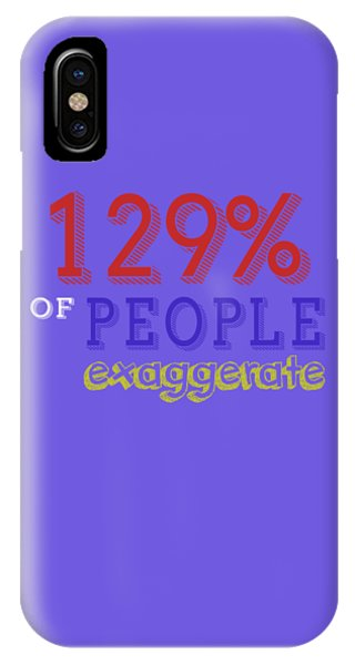Exaggerate IPhone Case