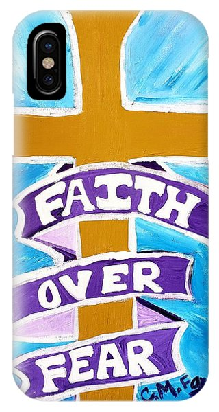 IPhone Case featuring the painting Faith Over Fear Cross  by Christopher Farris