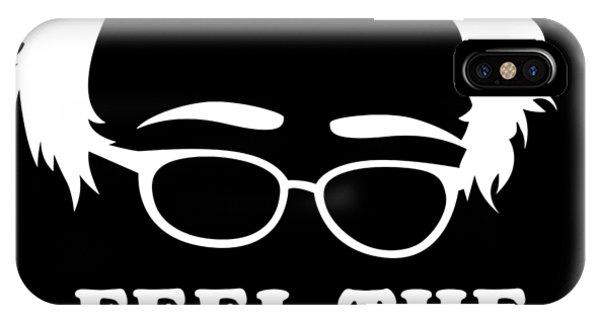 IPhone Case featuring the digital art Feel The Bern Again Bernie Sanders 2020 by Flippin Sweet Gear