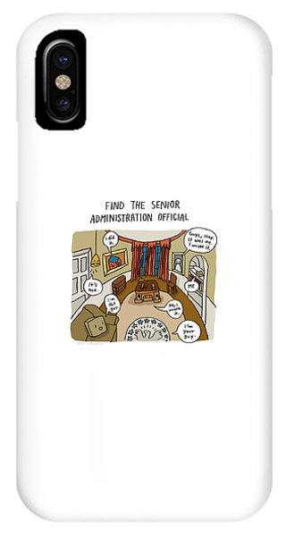 Find The Senior Administration Official IPhone Case