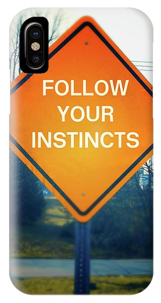 Street Sign iPhone Case - Follow Your Instincts- Art By Linda Woods by Linda Woods