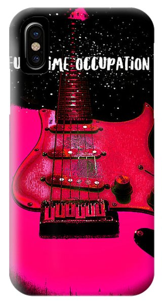 Full Time Occupation Guitar IPhone Case