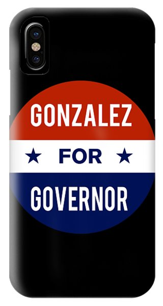 Gonzalez For Governor 2018 IPhone Case