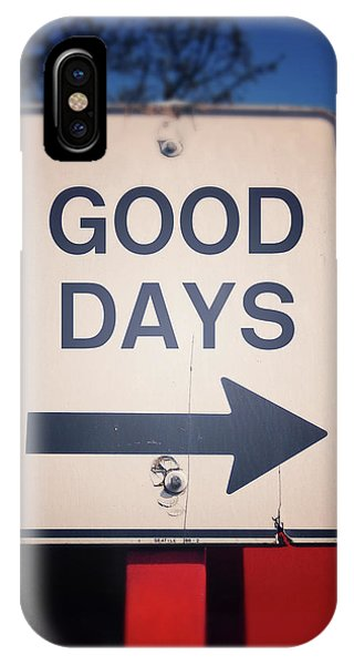 Street Sign iPhone Case - Good Days- Art By Linda Woods by Linda Woods