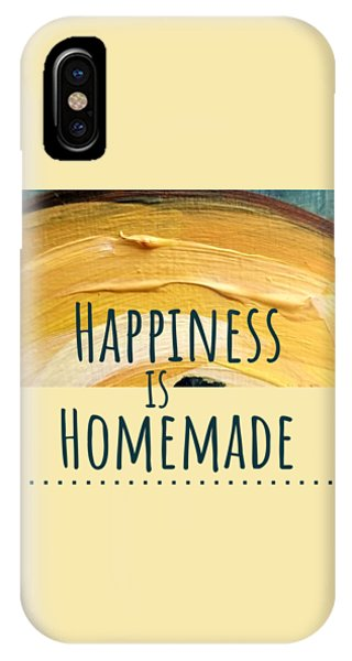 Happiness Is Homemade #2 IPhone Case