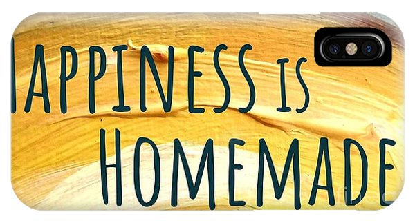 Happiness Is Homemade IPhone Case