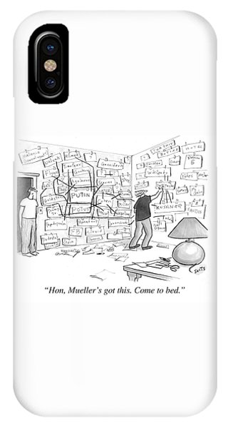 Hon, Mueller's Got This. Come To Bed. IPhone Case