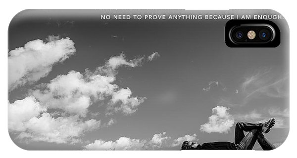 I Am Enough - Part 4 IPhone Case