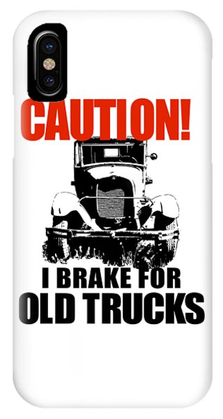 I Brake For Old Trucks IPhone Case