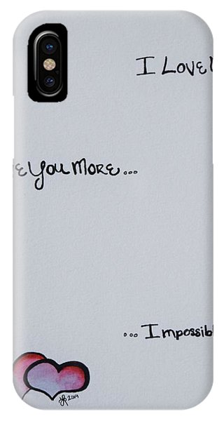 My Son iPhone Case - I Love You More, Impossible by Lkb Art And Photography