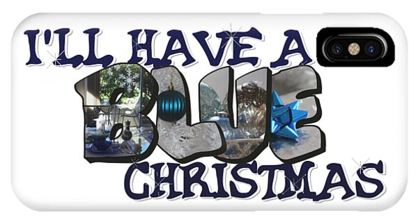 I'll Have A Blue Christmas Big Letter IPhone Case