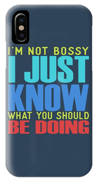 I'm Not Bossy IPhone Case