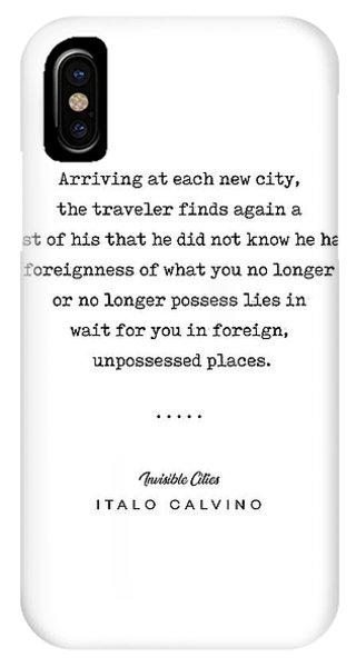 Simple iPhone Case - Italo Calvino Quote 01 - Typewriter Quote - Minimal, Modern, Classy, Sophisticated Art Prints by Studio Grafiikka