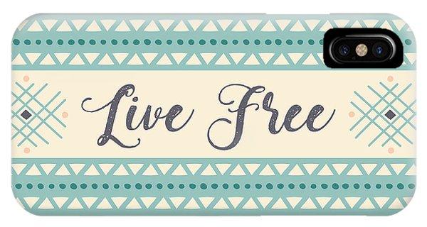 Live Free - Boho Chic Ethnic Nursery Art Poster Print IPhone Case