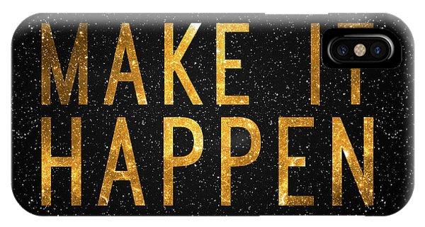 Work iPhone Case - Make It Happen by Zapista Zapista