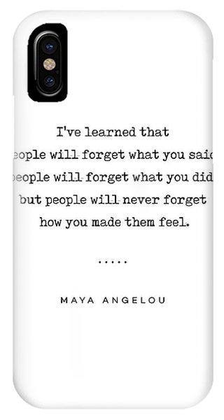 Simple iPhone Case - Maya Angelou Quote 01 - Typewriter Quote - Minimal, Modern, Classy, Sophisticated Art Prints by Studio Grafiikka