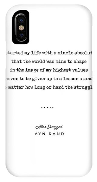 Simple iPhone Case - Minimal Ayn Rand Quote 01- Atlas Shrugged - Modern, Classy, Sophisticated Art Prints For Interiors by Studio Grafiikka