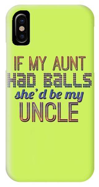 My Aunt IPhone Case
