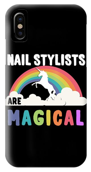 Nail Stylists Are Magical IPhone Case