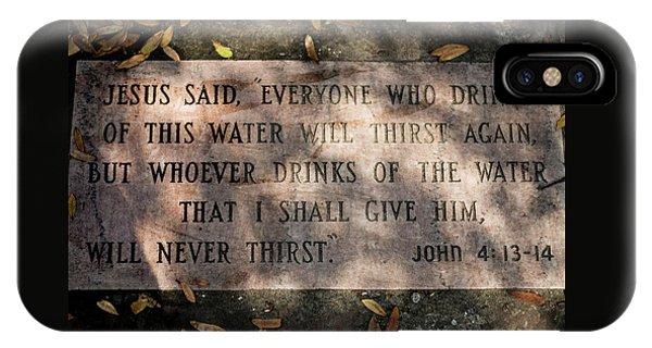 Never Thirst - John 4 IPhone Case