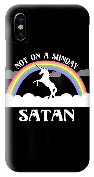 Not On A Sunday Satan IPhone Case