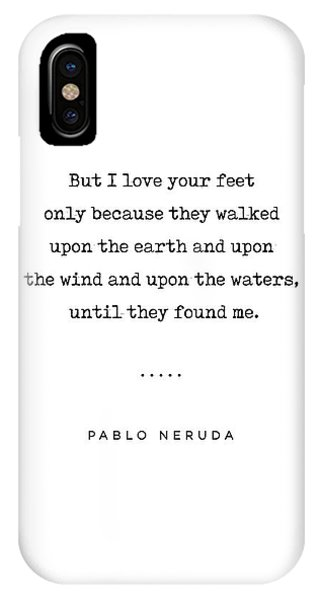 Simple iPhone Case - Pablo Neruda Quote 07 - Love Quotes - Minimal, Sophisticated, Modern, Classy Typewriter Print by Studio Grafiikka