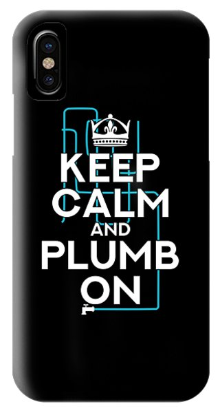 Toilet Humor iPhone Case - Plumber Keep Calm And Plumb On Fun Craftsmen Gift by J M