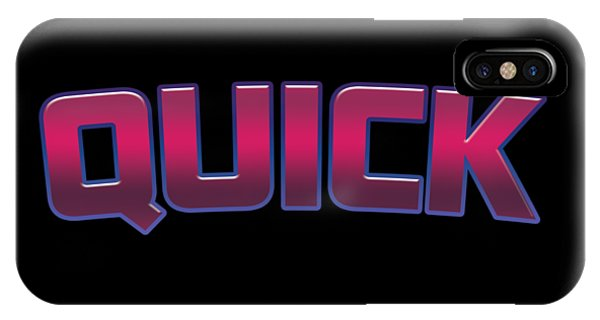 Quick iPhone Case - Quick #quick by TintoDesigns