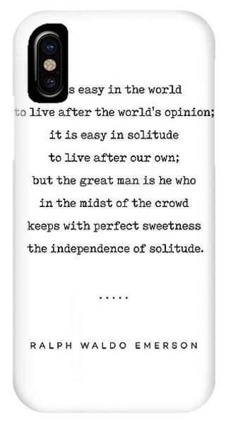 Simple iPhone Case - Ralph Waldo Emerson 03 - Solitude Quote - Minimal, Sophisticated, Modern, Classy Typewriter Print by Studio Grafiikka