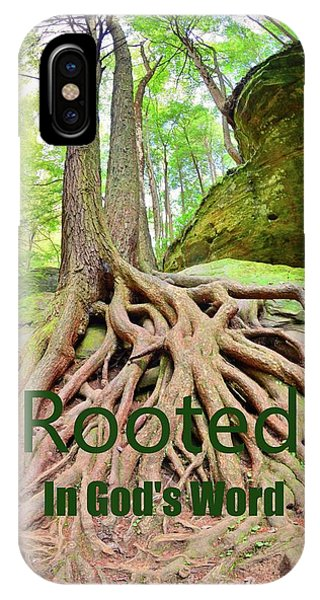 Rooted In God's Word IPhone Case