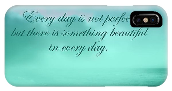 Something Beautiful In Every Day 2 IPhone Case