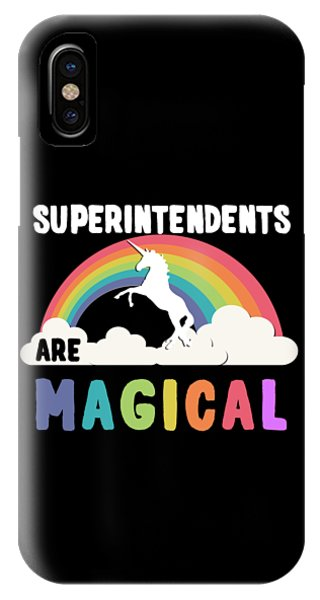 Superintendents Are Magical IPhone Case