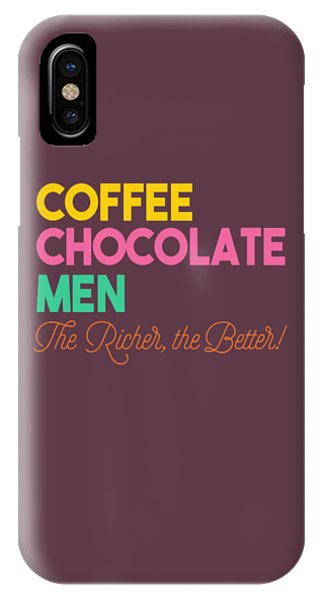The Richer The Better IPhone Case
