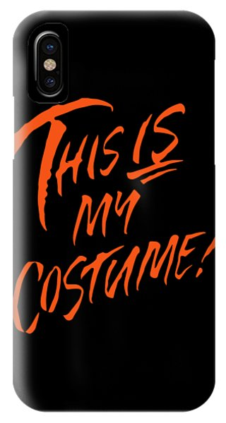 This Is My Halloween Costume IPhone Case