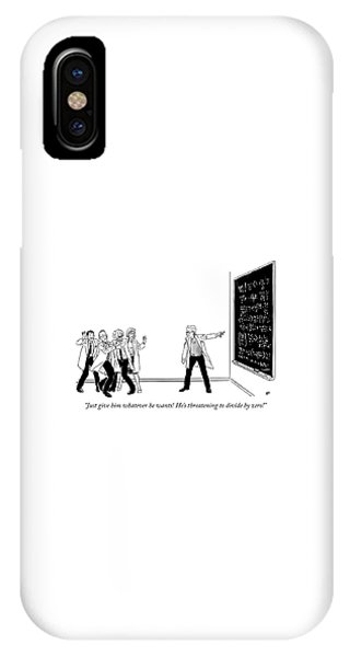 Threatening To Divide By Zero IPhone Case