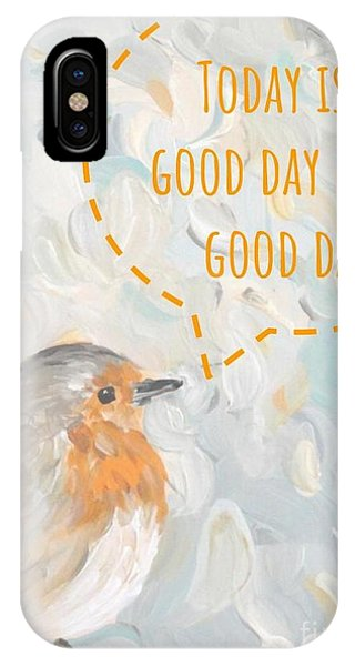 Today Is A Good Day With Bird IPhone Case