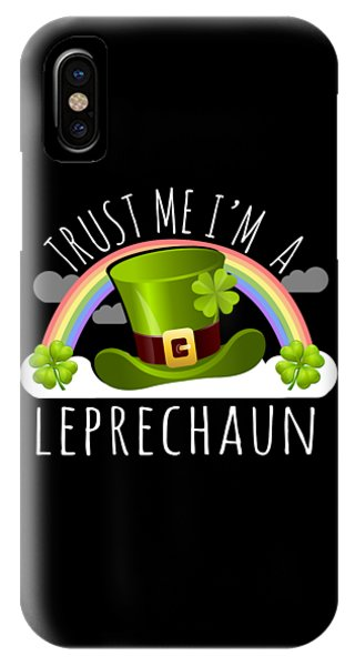 St. Patricks Day iPhone Case - Trust Me Im A Leprechaun by Flippin Sweet Gear