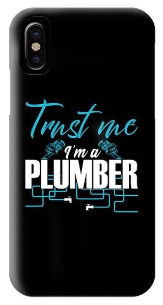 Toilet Humor iPhone Case - Trust Me Im A Plumber Craftsman Plumbing Gift by J M