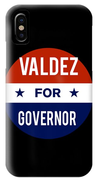 Valdez For Governor 2018 IPhone Case