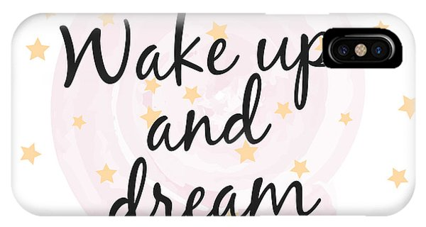 Wake Up And Dream - Baby Room Nursery Art Poster Print IPhone Case